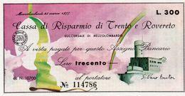 MINI ASSEGNO - CASSA DI RISPARMIO DI TRENTO E ROVERETO - 300 LIRE -1977 UNC - [10] Scheck Und Mini-Scheck