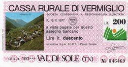 MINI ASSEGNO - CASSA RURALE DI VERMIGLIO - 200 LIRE -1977 UNC - [10] Checks And Mini-checks