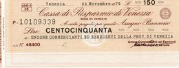 MINI ASSEGNO - CASSA DI RISPARMIO DI VENEZIA - 150 LIRE -1976 UNC - [10] Scheck Und Mini-Scheck