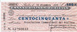 MINI ASSEGNO - CASSA DI RISPARMIO DI BIELLA - 150 LIRE -1976 UNC - [10] Scheck Und Mini-Scheck