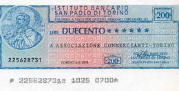 MINI ASSEGNO -ISTITUTO BANCARIO SAN PAOLO DI TORINO 200 LIRE AUNC - [10] Scheck Und Mini-Scheck