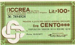 MINI ASSEGNO - BANCA  ICCREA 100 LIRE UNC - [10] Checks And Mini-checks