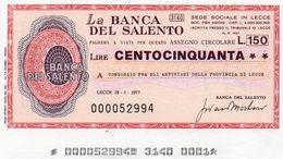MINI ASSEGNO -LA  BANCA  DEL SALENTO 150 LIRE UNC - [10] Checks And Mini-checks
