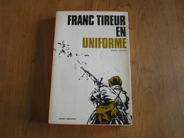 FRANC TIREUR EN UNIFORME Sernin André Guerre 40 45 Armée Française France Mai Juin 40 Sedan Dunkerque - Weltkrieg 1939-45