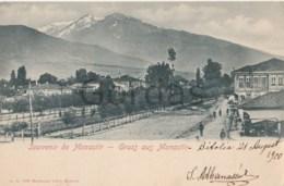 Macedonia - Bitola - Gruss Aus Monastir - Macédoine