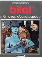 Bilal Mémoires D'outre-espace Dargaud 1978 - Bilal