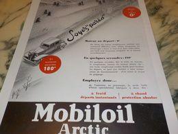 ANCIENNE PUBLICITE SOYEZ PARES  MOBILOIL  ARCTIC  1933 - Transporto