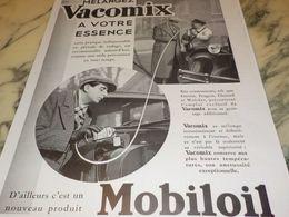ANCIENNE PUBLICITE MELANGEZ VACOMIX A VOTRE ESSENCE  MOBILOIL   1933 - Transporto
