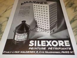 ANCIENNE  PUBLICITE AMARREE PEINTURE SILEXORE  1933 - Advertising