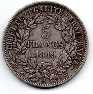 5 Francs 1849 A -  état  TB+ - J. 5 Franchi
