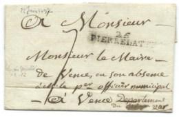 MARQUE POSTALE PIERRELATTE POUR VENCE / 1797 / PORT PAYE / ST PAUL TROIS CHATEAUX / 42 X 7 IND 11 / LSC - 1701-1800: Precursori XVIII