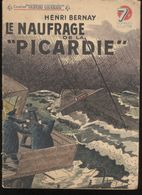 """Fascicule Collection """"Patrie Libérée"""" - Le Naufrage De La """" Picardie """" - Editions Rouff 1945 - Bon état - Livres, BD, Revues"""