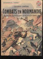 """Fascicule Collection """"Patrie Libérée"""" - Combats En Normandie ( Alençon - Argentan Août  1944 - Editions Rouff 1950 - Livres, BD, Revues"""