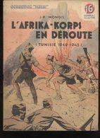 """Fascicule Collection """"Patrie Libérée"""" - L'Afrika-Korps En Déroute - Editions Rouff 1949 - Bon état - Livres, BD, Revues"""