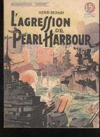 """Fascicule Collection """"Patrie Libérée"""" - L' Agression De Pearl Harbour - Editions Rouff 1948 - Bon état - Livres, BD, Revues"""