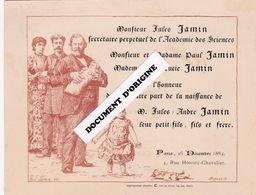 1884 - PARIS - MONSIEUR JULES JAMIN (SECRETAIRE PERPETUEL DE L'ACADEMIE DES SCIENCES) - FAIRE PART DE NAISSANCE - Nacimiento & Bautizo