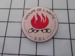 716a Pin's Pins / Beau Et Rare / THEME : ASSOCIATIONS / FEU DE BOIS S St J GROUPE DE L'AMITIE - Pin's