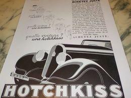 ANCIENNE PUBLICITE ACHETEZ JUSTE  HOTCHKISS  1933 - Voitures