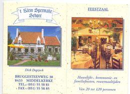 Visitekaartje - Carte De Visite - Restaurant Feestzaal 't Klein Spermalie Schore - Dirk Degrieck - Middelkerke - Visitekaartjes