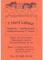Visitekaartje - Carte De Visite - Restaurant Taverne - 't Hard Labeur - Baaigem - Visitekaartjes