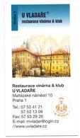 Visitekaartje - Carte De Visite - Restaurant - Restaurace U Vladare - Praha Praag Prague - Visitekaartjes