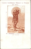 Cp Sedan Ardennes, Otto Von Bismarck Auf Der Höhe Vor Sedan 1870, Berühmte Männer - Autres Communes