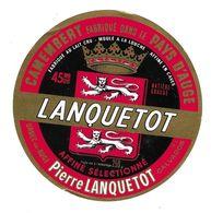 ETIQUETTE De FROMAGE..CAMEMBERT Fabriqué Dans Le PAYS D'AUGE..LANQUETOT..Pierre LANQUETOT à ORBEC En AUGE ( 14-L) - Cheese