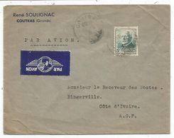 PETAIN 5FR SEUL LETTRE AVION COUTRAS 194? POUR COTE D'IVOIRE - 1941-42 Pétain