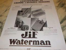 ANCIENNE PUBLICITE EQUIPEMENT DE L HOMME MODERNE  JIF WATERMAN 1933 - Autres Collections