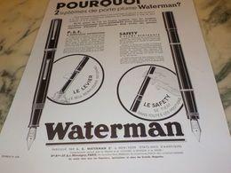 ANCIENNE PUBLICITE POURQUOI 2 SYSTEMES  WATERMAN  1933 - Autres Collections