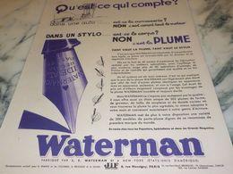 ANCIENNE PUBLICITE QUI COMPTE  WATERMAN  1933 - Autres Collections