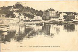 83 -  Ile De PORQUEROLLES - Le Grand Hôtel   247 - Porquerolles