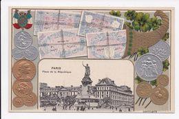 CP GAUFFRE 75 PARIS Place De La Republique Representation De Monnaies - Monnaies (représentations)