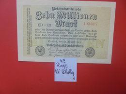 Reichsbanknote 10 MILLIONEN MARK 1923 6 CHIFFRES CIRCULER (B.16) - [ 3] 1918-1933: Weimarrepubliek