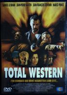 Total Western - Un Film D'Éric Rochant - Samuel Le Bihan / Jean-Pierre Kalfon . - Actie, Avontuur