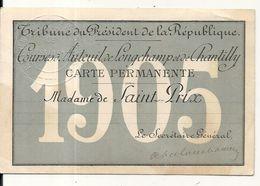 COURSES AUTEUIL .LONGCHAMP . CHANTILLY . TRIBUNE DU PRESIDENT REPUBLIQUE . 1905 - Tickets - Vouchers
