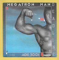 Disque Vinyle 45 Tours : DEADLINE   :  MEGATRON MAN..Scan A  : Voir 2 Scans - Instrumental