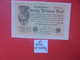 """Reichsbanknote 20 MILLIONEN MARK 1923 VARIANTE """"WELLEN"""" 6 CHIFFRES CIRCULER (B.16) - [ 3] 1918-1933 : República De Weimar"""