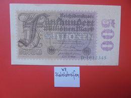 """Reichsbanknote 500 MILLIONEN MARK 1923 """"DISTELSTREIFEN"""" 7 CHIFFRES CIRCULER (B.16) - [ 3] 1918-1933: Weimarrepubliek"""