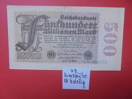 """Reichsbanknote 500 MILLIONEN MARK 1923 """"KREUZBLÜTEN"""""""" 6 CHIFFRES CIRCULER (B.16) - [ 3] 1918-1933: Weimarrepubliek"""