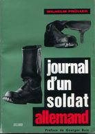 Pruller Journal D'un Soldat Allemand Wehrmacht 4 Leichte Division WW2 German 9 Panzer Divison - Livres
