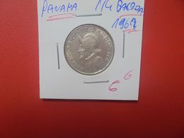 PANAMA 1/4 BALBOA 1962 ARGENT (A.11) - Panama