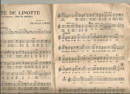 Partition : TETE De LINOTTE  Opérette. Parole Raymond Vincy Musique Francis Lopez - Música & Instrumentos
