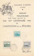 BELGIQUE 3 TIMBRES  (725/726/727) SUR LE FEUILLET SOUVENIR - 1246-1946 VII CENTENAIRE DE L'INSTITUTION DE LA FÊTE DIEU - Belgium