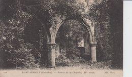 CALVADOS -  SAINT ARNOULT - Ruine De La Chapelle, XVe Siècle  ( - Timbre à Date De 1917  ) - Autres Communes