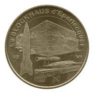 Monnaie De Paris , 2009 , Eperlecques , Blockhaus , Les Armes V1 V2 Et Le Blockhaus - Monnaie De Paris