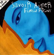 Florent Pagny - Savoir Aimer - Muziek & Instrumenten