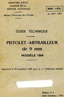 Guide Technique PISTOLET-MITRAILLEUR De 9 Mm Modèle 1949 - Documents