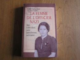 LA FEMME DE L'OFFICIER NAZI Guerre 40 45 Edith Hahn Beer Juive Autriche Récit Témoignage Gestapo Ghetto Vienne - Guerra 1939-45