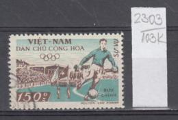 103K2303 / 1958 - Michel Nr. 32 Used ( O ) Dienstmarken - Hanoi Stadium Soccer Calcio Football , North Vietnam Viet Nam - Vietnam
